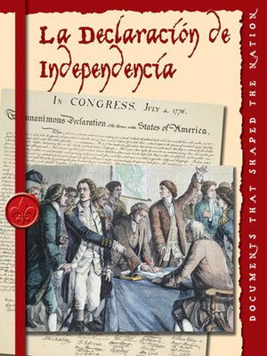 cover image of La Declaracion de Independencia (The Declaration of Independence)
