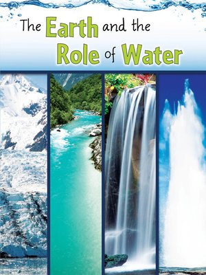 cover image of The Earth and the Role of Water