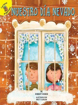 cover image of Nuestro día nevado (Our Snowy Day)