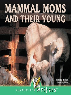 cover image of Mammal Moms and Their Young