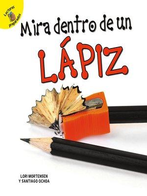 cover image of Mirar dentro de un lápiz