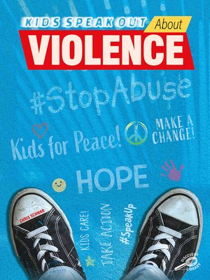 cover image of Kids Speak Out About Violence