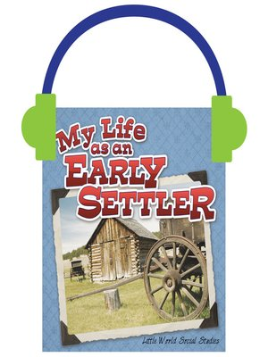 cover image of My Life as an Early Settler