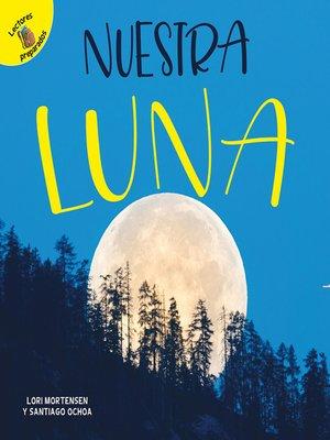 cover image of Nuestra luna