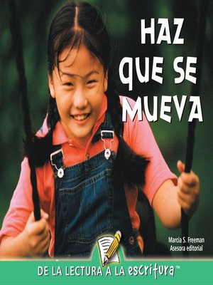 cover image of Haz Que Se Mueva (Making Things Move) (Spanish-Readers for Writers-Emergent)