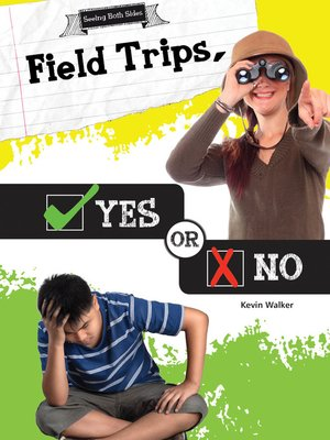 cover image of Field Trips, Yes or No