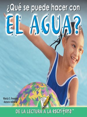 cover image of Que Se Puede Hacer Con El Agua? (What Can You Do with Water?) (Spanish-Readers for Writers-Emergent)