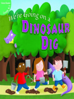cover image of We're Going on a Dinosaur Dig