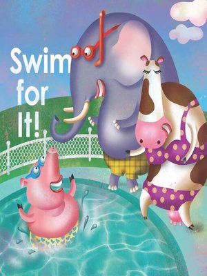cover image of Swim For It!
