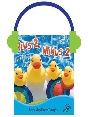 cover image of Plus 2, Minus 2