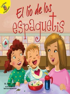 cover image of El lío de los espaguetis