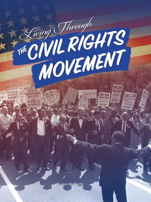 cover image of Living Through the Civil Rights Movement