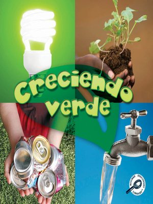 cover image of Creciendo verde (Growing Up Green)