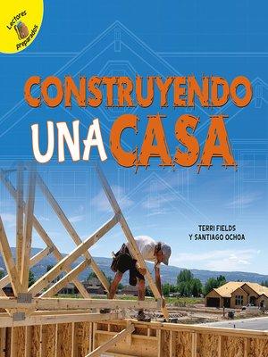 cover image of Construyendo una casa