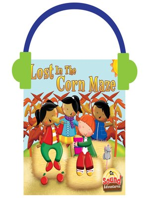 cover image of Lost in the Corn Maze