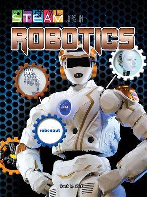 cover image of STEAM Jobs in Robotics