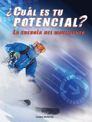 cover image of ¿Cuál es tu potencial? La energía del movimiento