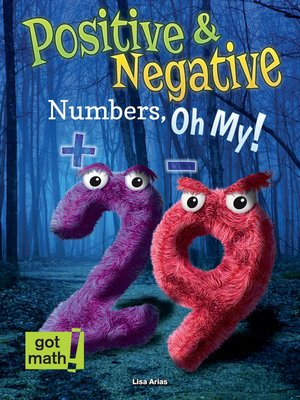 cover image of Positive and Negative Numbers, Oh My!