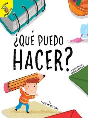 cover image of ¿Qué puedo hacer?