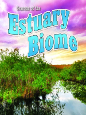 cover image of Seasons of the Estuary Biome