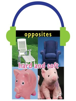 cover image of Opposites: Hard and Soft