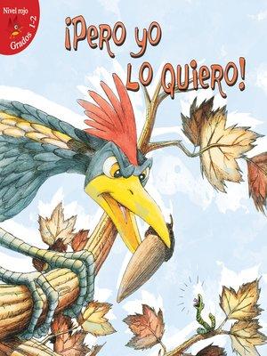 cover image of Pero yo lo quiero!