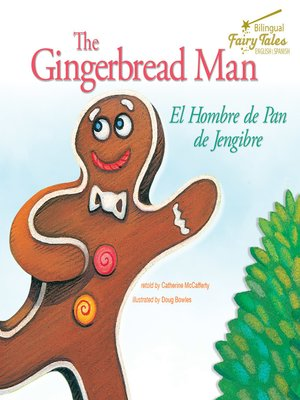 cover image of The Bilingual Fairy Tales Gingerbread Man, Grades 1 - 3