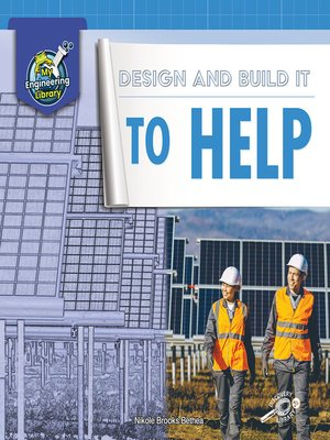 cover image of Design and Build It to Help