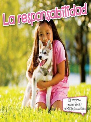 cover image of La responsabilidad (Responsibility)
