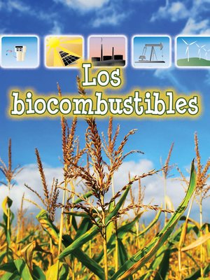 cover image of Los biocombustibles (Biofuels)