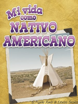 cover image of Mi vida como nativo americano