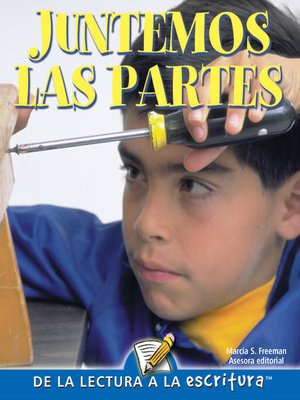 cover image of Juntemos Las Partes (Put It Together) (Spanish-Readers for Writers-Fluent)