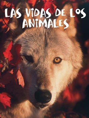 cover image of Las vidas de los animales