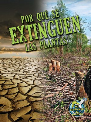 cover image of Por qué se extinguen las plantas (Why Plants Become Extinct)