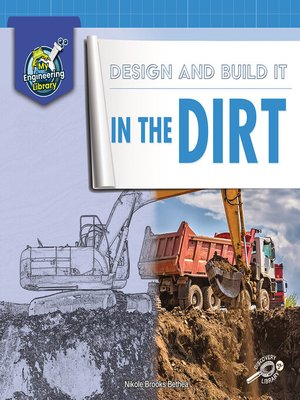 cover image of Design and Build It in the Dirt