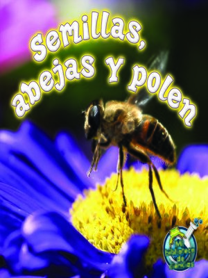 cover image of Semillas, abejas y polen