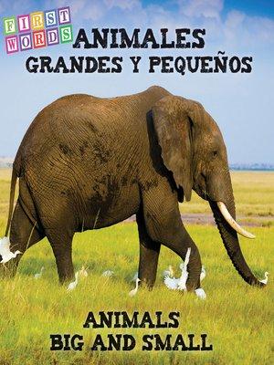 cover image of Animales grandes y pequeños