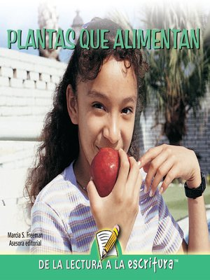 cover image of Plantas Que Alimentan (Plant Foods) (Spanish-Readers for Writers-Emergent)