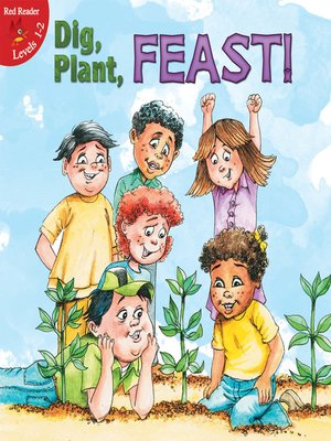 cover image of Dig, Plant, FEAST!