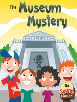 cover image of The Museum Mystery