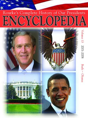 cover image of Rouke's Complete History of Our Presidents Encyclopedia, Volume 13