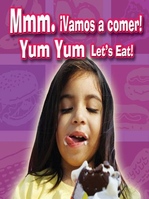 cover image of Mmm. Vamos A Comer! (Yum, Yum Let's Eat!)