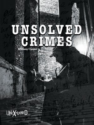cover image of Unexplained Unsolved Crimes