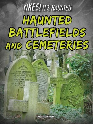 cover image of Haunted Battlefields and Cemeteries