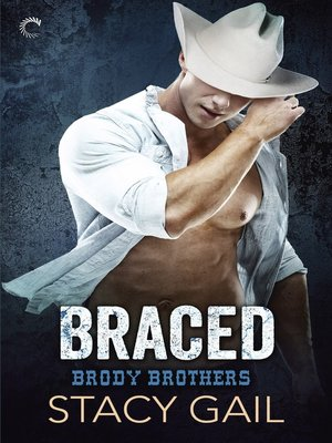 cover image of Braced--A Second Chance Romance