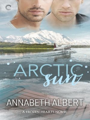 cover image of Arctic Sun--A Gay Romance