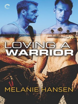 cover image of Loving a Warrior--A Navy Seal Gay Romance