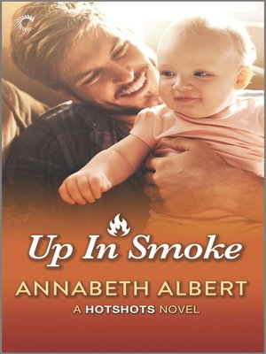 cover image of Up in Smoke--A Gay Firefighter Romance