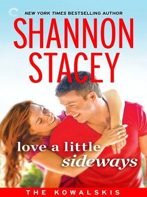 cover image of Love a Little Sideways: Book Seven of The Kowalskis