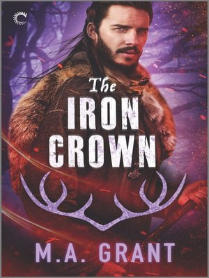 cover image of The Iron Crown--A Gay Fantasy Romance